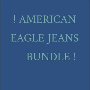 American Eagle Jeans Bundle!